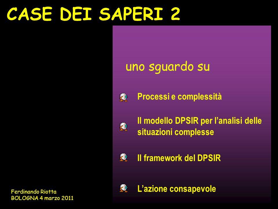 CASE DEI SAPERI 2 uno sguardo su Processi e complessità