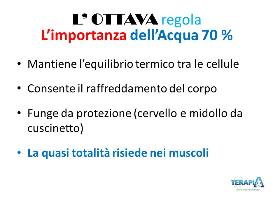 L'importanza dell'Acqua 70 %