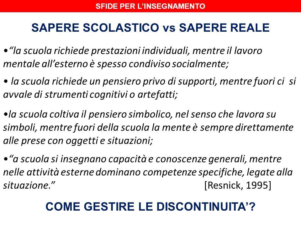 SAPERE SCOLASTICO vs SAPERE REALE COME GESTIRE LE DISCONTINUITA'