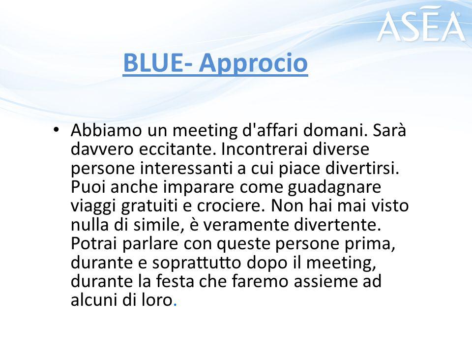 BLUE- Approcio