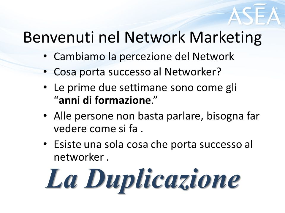 Benvenuti nel Network Marketing