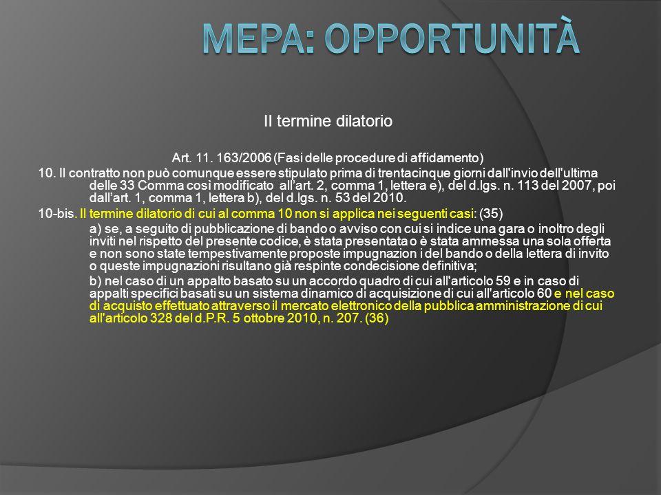 Art. 11. 163/2006 (Fasi delle procedure di affidamento)