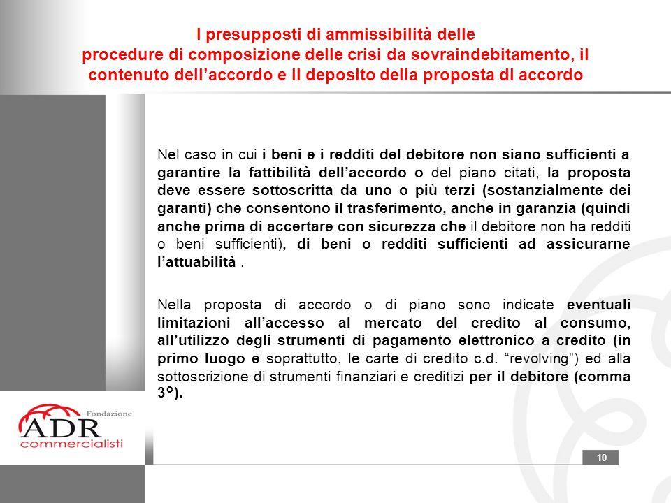 I presupposti di ammissibilità delle procedure di composizione delle crisi da sovraindebitamento, il contenuto dell'accordo e il deposito della proposta di accordo