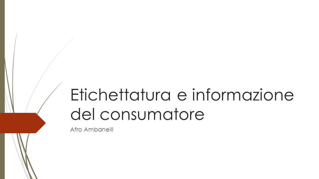Etichettatura e informazione del consumatore