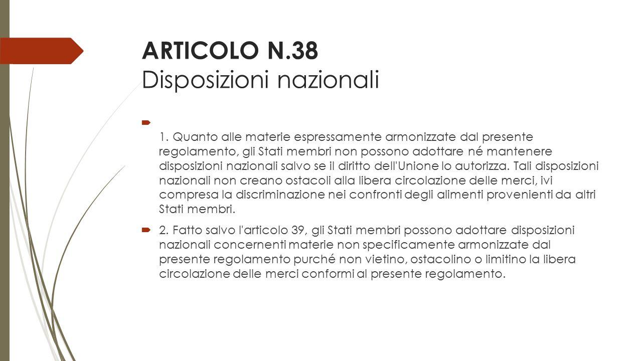 ARTICOLO N.38 Disposizioni nazionali