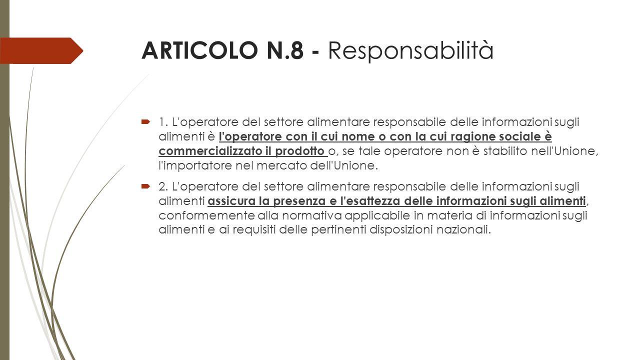 ARTICOLO N.8 - Responsabilità
