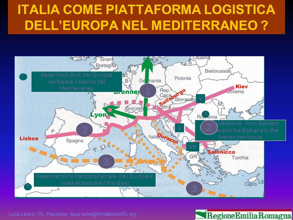 ITALIA COME PIATTAFORMA LOGISTICA DELL'EUROPA NEL MEDITERRANEO