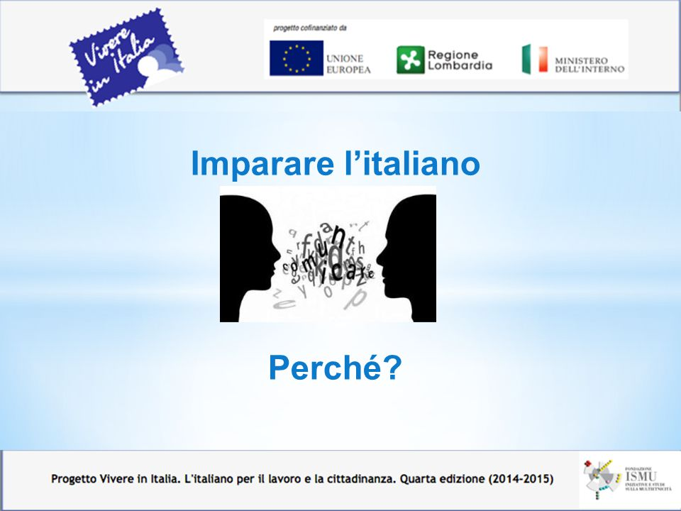 Imparare l'italiano Perché
