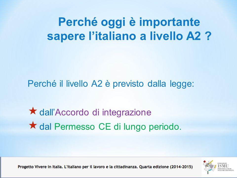 Perché oggi è importante sapere l'italiano a livello A2
