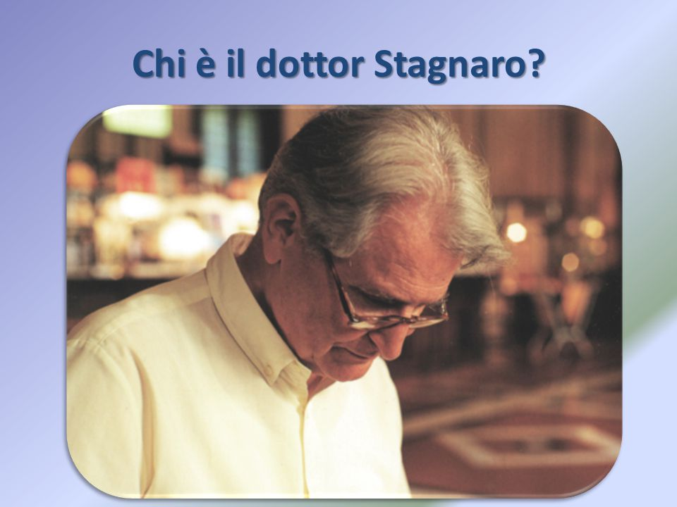 Chi è il dottor Stagnaro