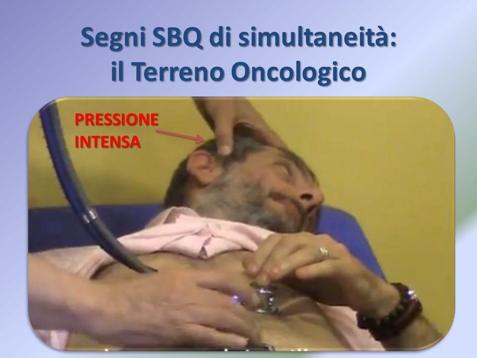 Segni SBQ di simultaneità: il Terreno Oncologico