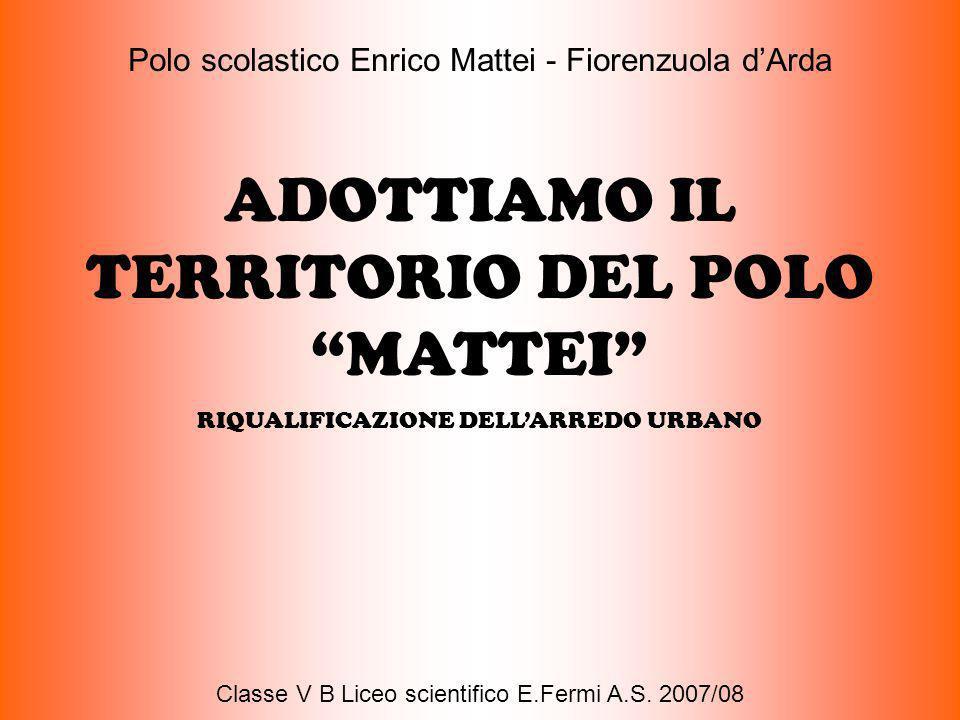 ADOTTIAMO IL TERRITORIO DEL POLO MATTEI
