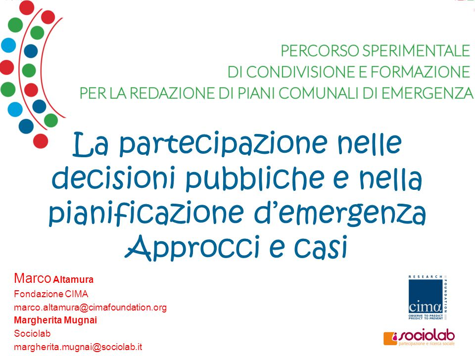La partecipazione nelle decisioni pubbliche e nella pianificazione d'emergenza