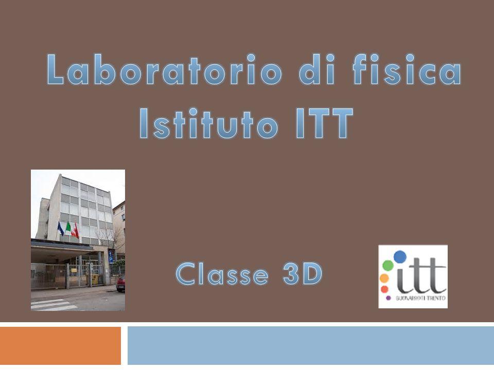 Laboratorio di fisica Istituto ITT