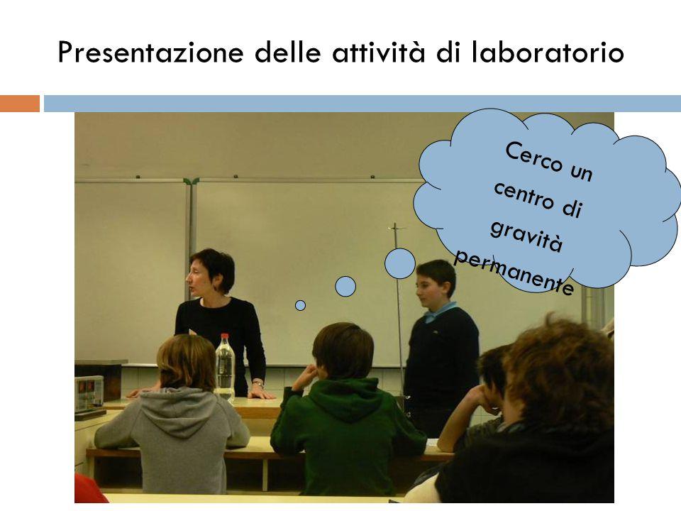 Presentazione delle attività di laboratorio