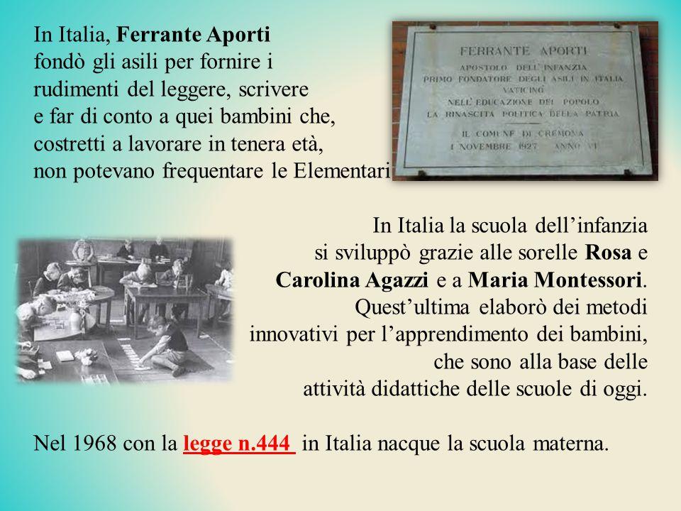 In Italia, Ferrante Aporti