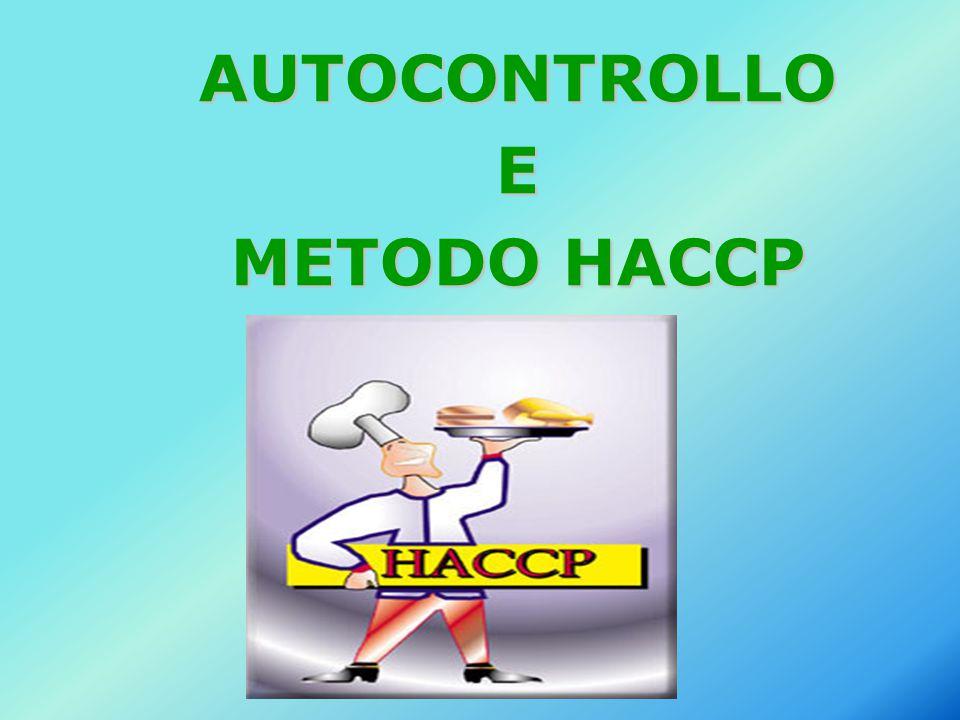 AUTOCONTROLLO E METODO HACCP