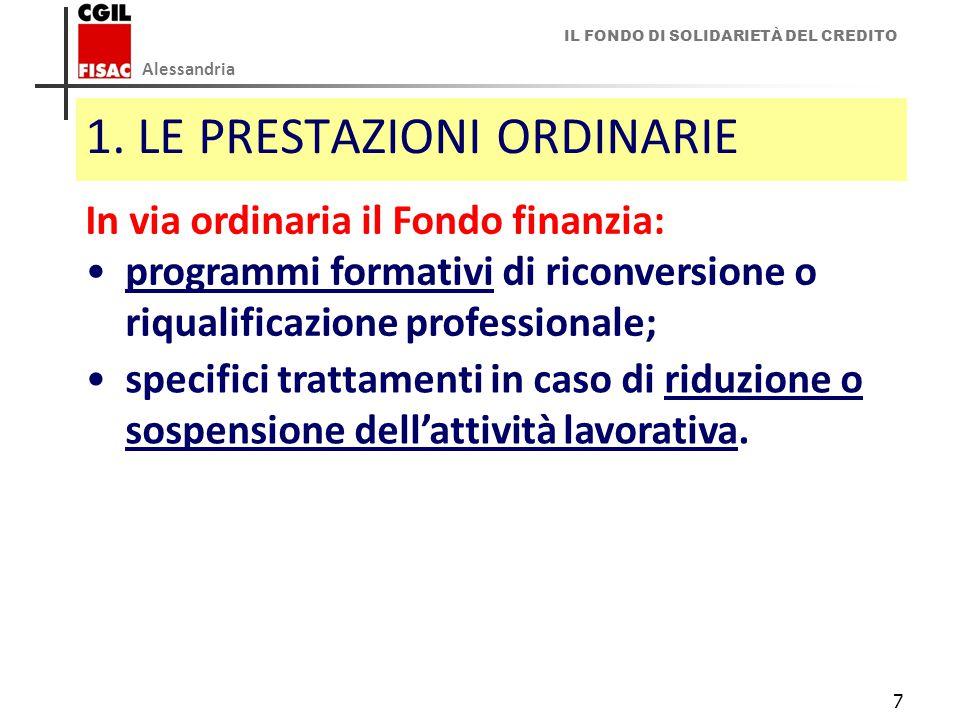 1. LE PRESTAZIONI ORDINARIE