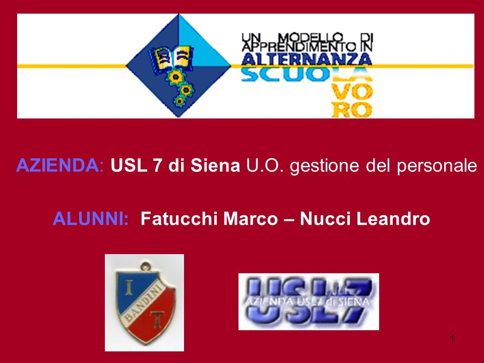 AZIENDA: USL 7 di Siena U.O. gestione del personale