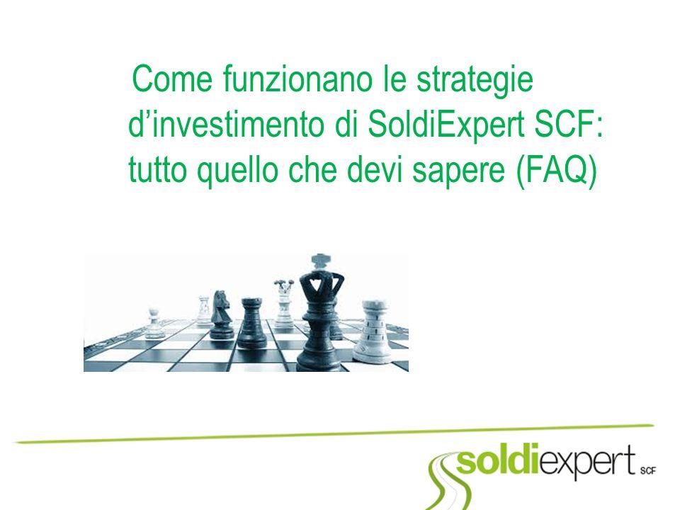 Come funzionano le strategie d'investimento di SoldiExpert SCF: tutto quello che devi sapere (FAQ)