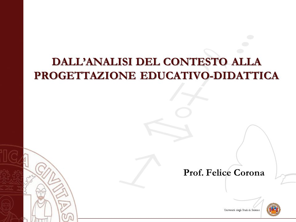 DALL'ANALISI DEL CONTESTO ALLA PROGETTAZIONE EDUCATIVO-DIDATTICA