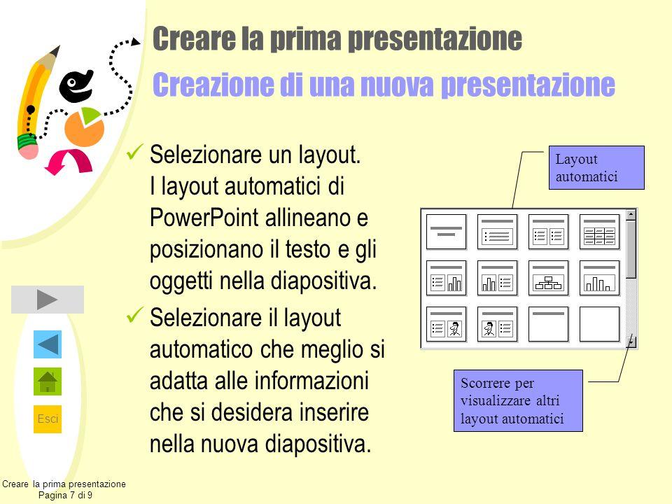 Creare la prima presentazione Creazione di una nuova presentazione