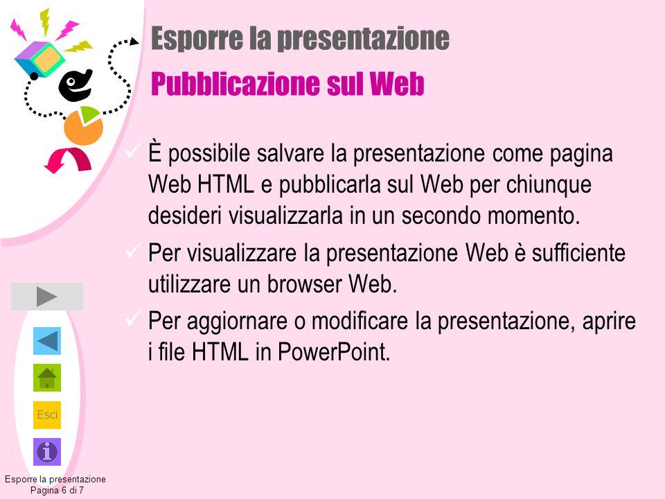 Esporre la presentazione Pubblicazione sul Web