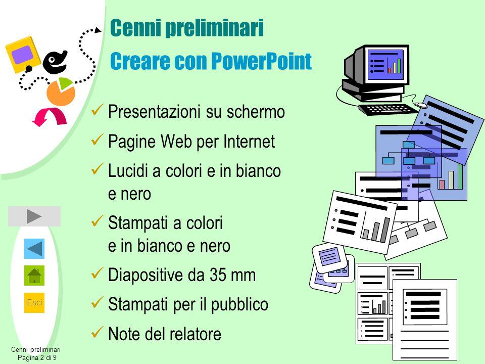 Cenni preliminari Creare con PowerPoint