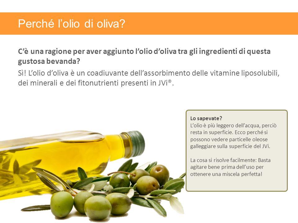 Perché l'olio di oliva