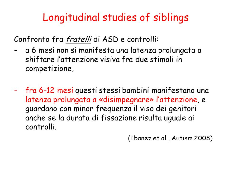 Longitudinal studies of siblings
