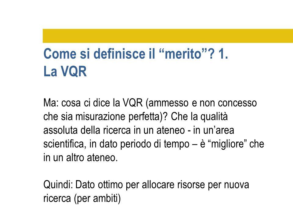 Come si definisce il merito 1. La VQR