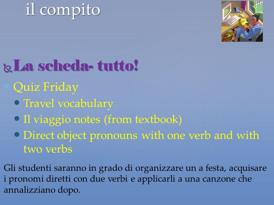 il compito La scheda- tutto! Quiz Friday Travel vocabulary