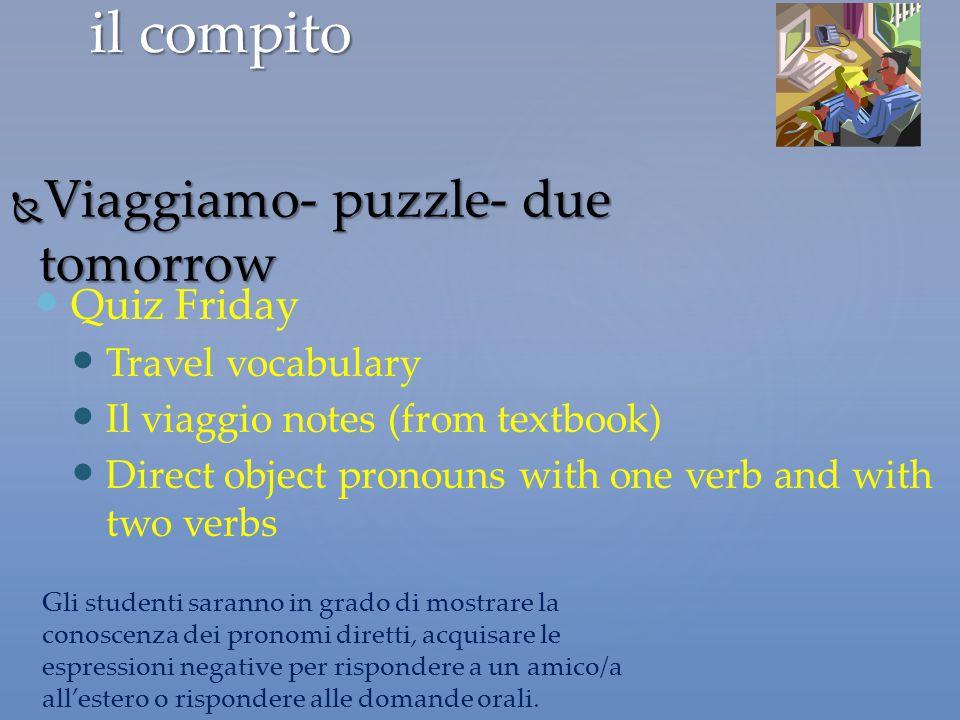 il compito Viaggiamo- puzzle- due tomorrow Quiz Friday