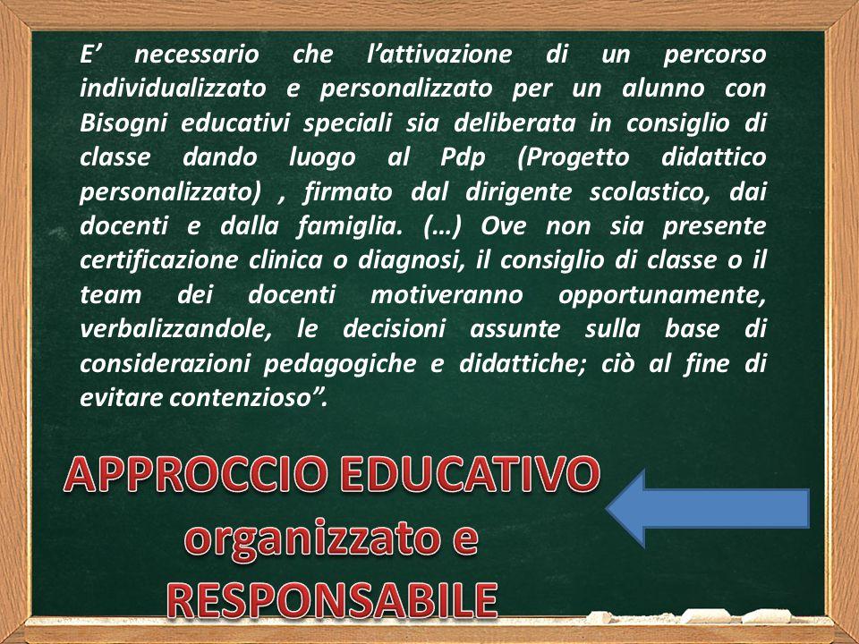 APPROCCIO EDUCATIVO organizzato e