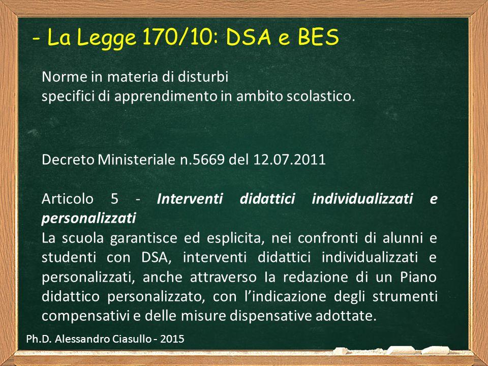 - La Legge 170/10: DSA e BES Norme in materia di disturbi