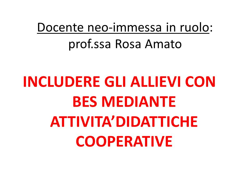Docente neo-immessa in ruolo: prof.ssa Rosa Amato