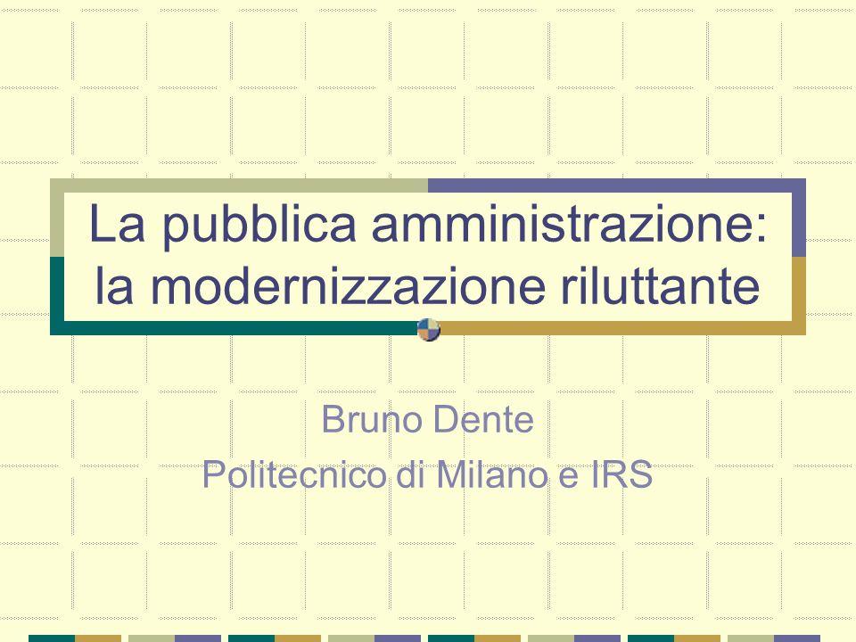 La pubblica amministrazione: la modernizzazione riluttante
