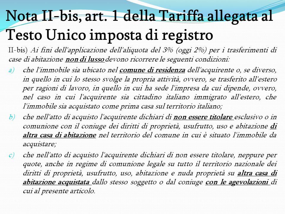 Nota II-bis, art. 1 della Tariffa allegata al Testo Unico imposta di registro
