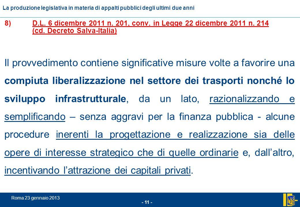 8). D. L. 6 dicembre 2011 n. 201, conv. in Legge 22 dicembre 2011 n