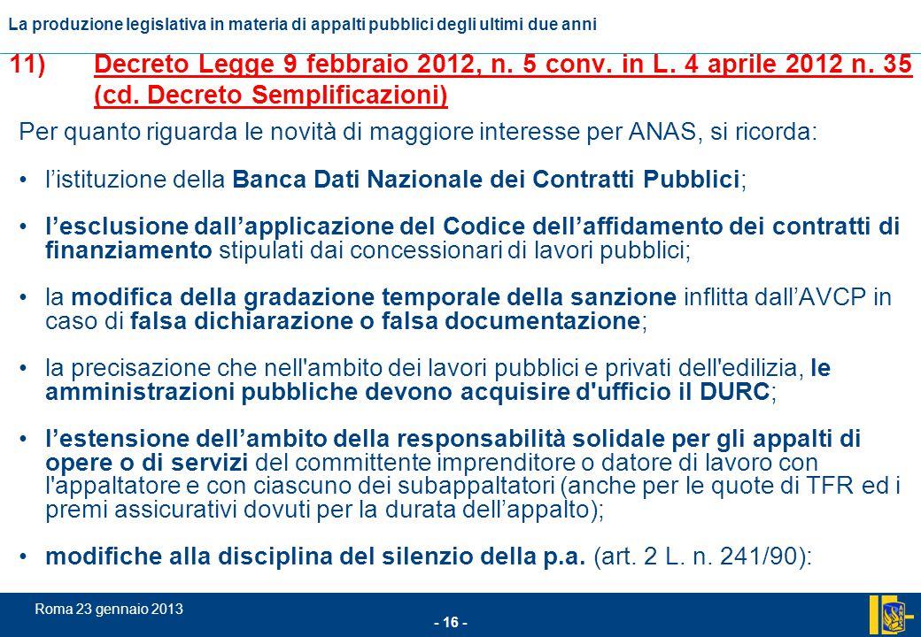 11). Decreto Legge 9 febbraio 2012, n. 5 conv. in L. 4 aprile 2012 n