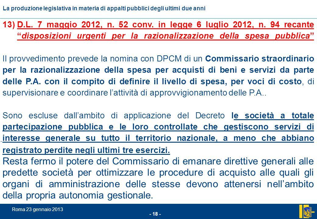 D. L. 7 maggio 2012, n. 52 conv. in legge 6 luglio 2012, n
