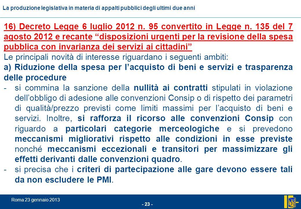 16) Decreto Legge 6 luglio 2012 n. 95 convertito in Legge n