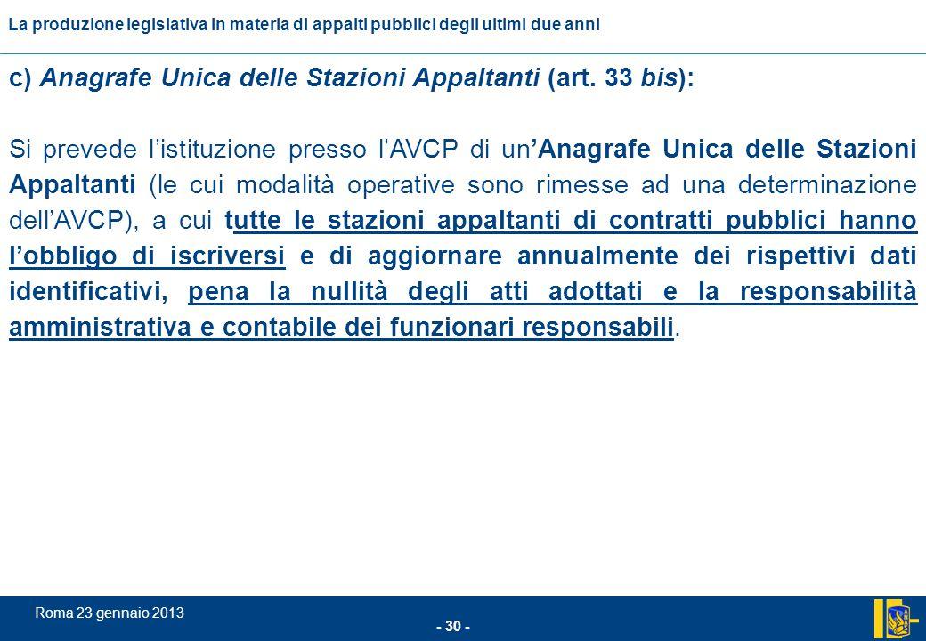 c) Anagrafe Unica delle Stazioni Appaltanti (art. 33 bis):