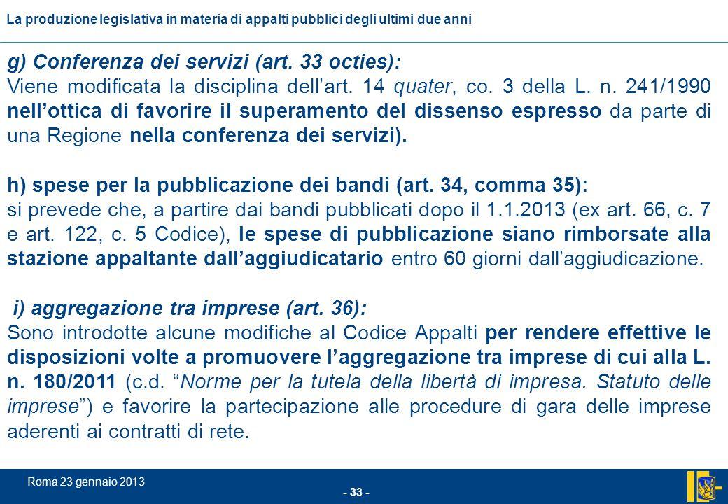 g) Conferenza dei servizi (art. 33 octies):