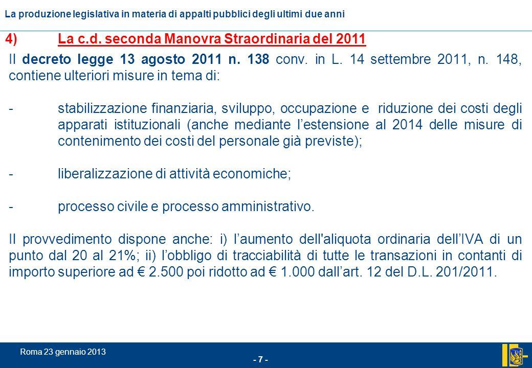 4) La c.d. seconda Manovra Straordinaria del 2011