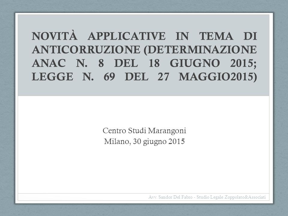 Centro Studi Marangoni Milano, 30 giugno 2015