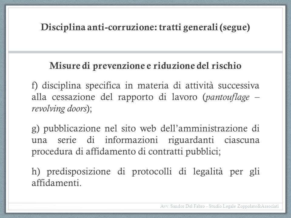 Disciplina anti-corruzione: tratti generali (segue)