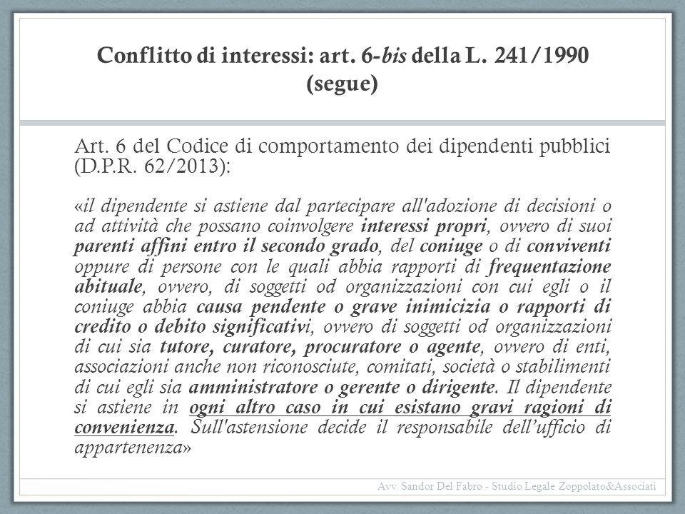 Conflitto di interessi: art. 6-bis della L. 241/1990 (segue)