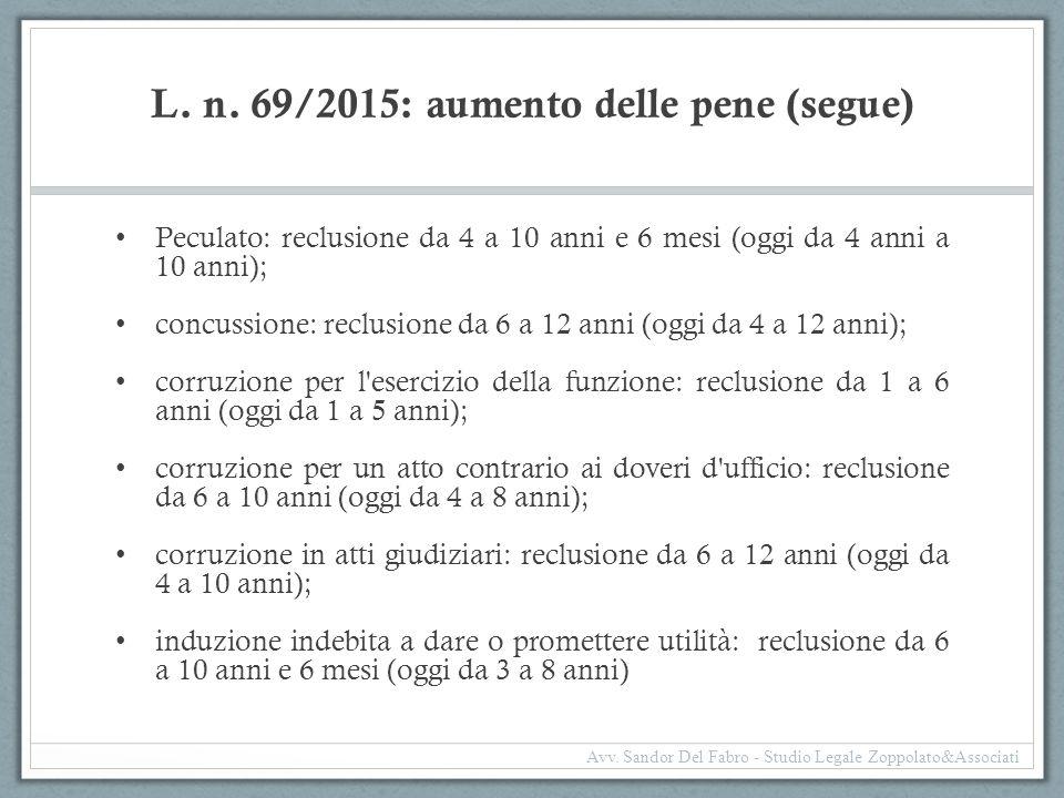 L. n. 69/2015: aumento delle pene (segue)