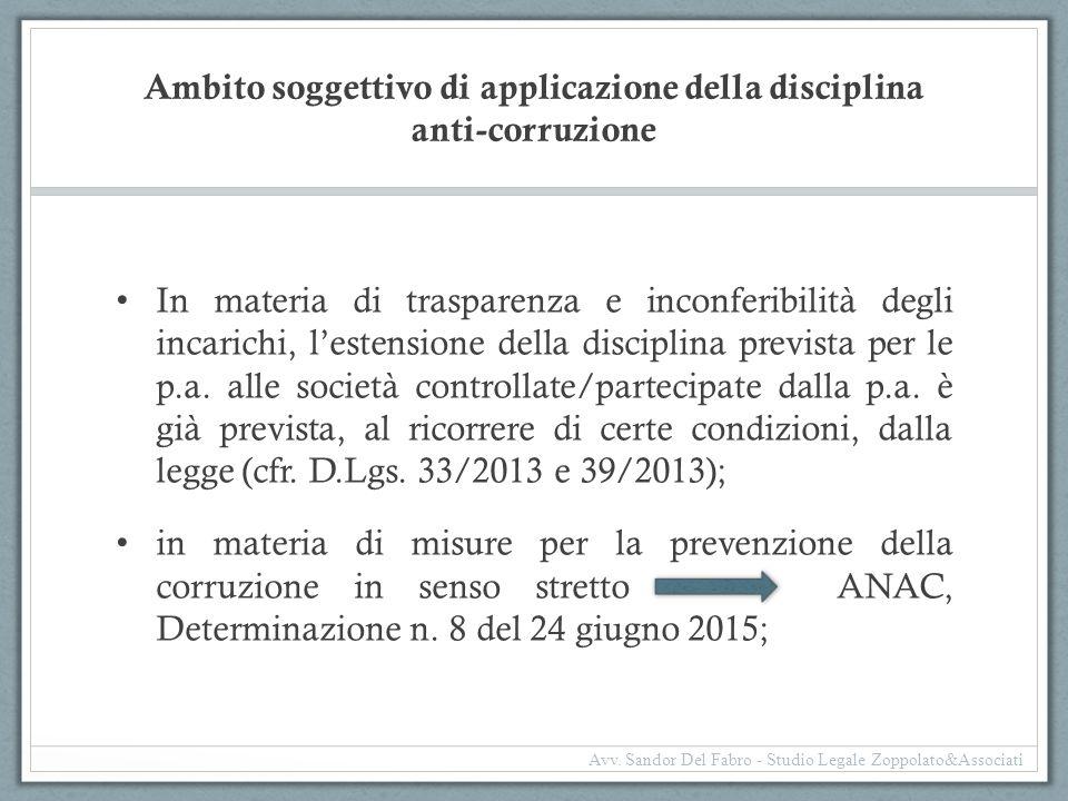 Ambito soggettivo di applicazione della disciplina anti-corruzione